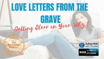 Love letters from the grave-appraiser and appraisal podcast and blog-blaine feyen