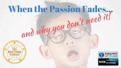 best home appraiser in kent county, grand rapids, blaine feyen-when the passion fades-real value podcast